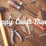 Happy Craft Month!
